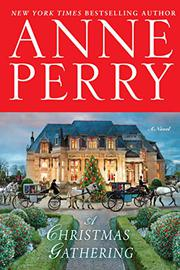 A CHRISTMAS GATHERING by Anne Perry