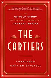 THE CARTIERS by Francesca Cartier Brickell