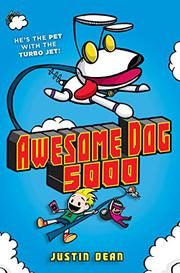 AWESOME DOG 5000 by Justin Dean
