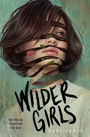 WILDER GIRLS by Rory Power
