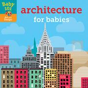 ARCHITECTURE FOR BABIES by Jonathan Litton