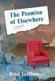 THE PROMISE OF ELSEWHERE by Brad Leithauser