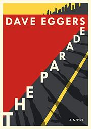 THE PARADE by Dave Eggers