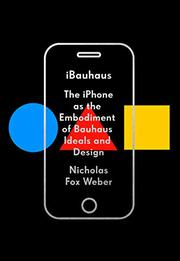 IBAUHAUS by Nicholas Fox Weber