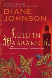 LULU IN MARRAKECH by Diane Johnson