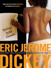 WAKING WITH ENEMIES by Eric Jerome Dickey