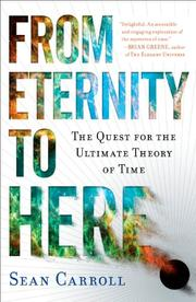 FROM ETERNITY TO HERE by Sean Carroll