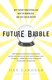 FUTURE BABBLE by Daniel Gardner