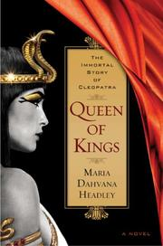 QUEEN OF KINGS by Maria Dahvana Headley