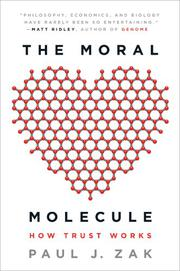 THE MORAL MOLECULE by Paul J. Zak