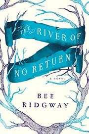 Cover art for THE RIVER OF NO RETURN