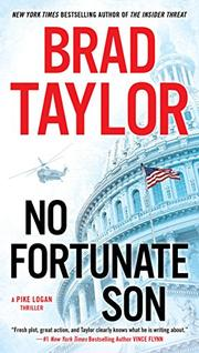 NO FORTUNATE SON by Brad Taylor