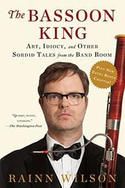 THE BASSOON KING by Rainn Wilson