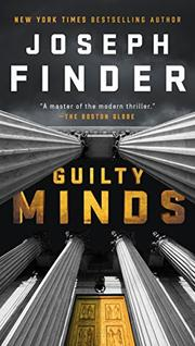 GUILTY MINDS by Joseph Finder