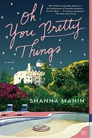 OH! YOU PRETTY THINGS by Shanna Mahin