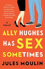 ALLY HUGHES HAS SEX SOMETIMES by Jules Moulin
