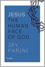 JESUS by Jay Parini