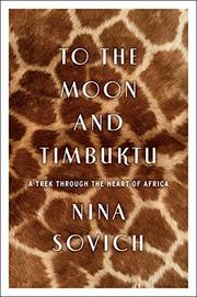 TO THE MOON AND TIMBUKTU by Nina Sovich