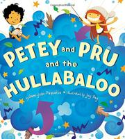 PETEY AND PRU AND THE HULLABALOO by Ammi-Joan Paquette