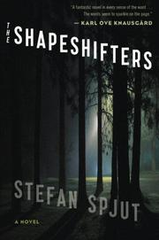 THE SHAPESHIFTERS by Stefan Spjut