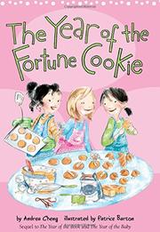 THE YEAR OF THE FORTUNE COOKIE by Andrea Cheng
