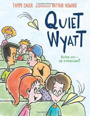 QUIET WYATT by Tammi Sauer
