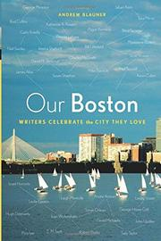 OUR BOSTON by Andrew Blauner