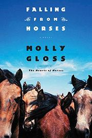 FALLING FROM HORSES by Molly Gloss