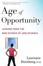 AGE OF OPPORTUNITY by Laurence Steinberg