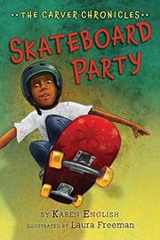 SKATEBOARD PARTY by Karen English