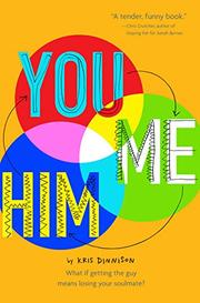 YOU AND ME AND HIM by Kris Dinnison