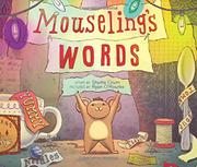 MOUSELING'S WORDS by Shutta Crum