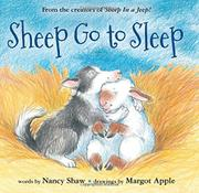 SHEEP GO TO SLEEP by Nancy Shaw