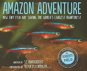 AMAZON ADVENTURE by Sy Montgomery