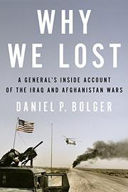 WHY WE LOST by Daniel P. Bolger