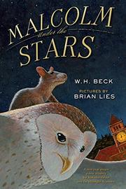 MALCOLM UNDER THE STARS by W.H. Beck