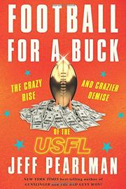 FOOTBALL FOR A BUCK by Jeff Pearlman