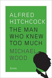 ALFRED HITCHCOCK by Michael Wood