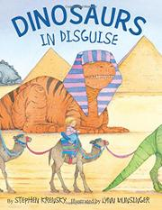 DINOSAURS IN DISGUISE by Stephen Krensky