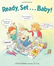 READY, SET. . .BABY! by Elizabeth Rusch