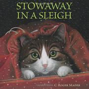 STOWAWAY IN A SLEIGH by C. Roger Mader