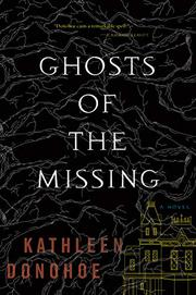 GHOSTS OF THE MISSING by Kathleen Donohoe