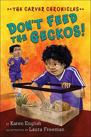 DON'T FEED THE GECKOS! by Karen English