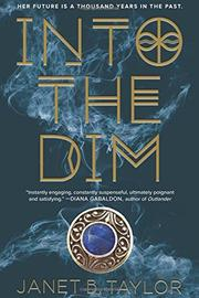 INTO THE DIM by Janet B. Taylor