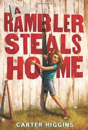 A RAMBLER STEALS HOME by Carter Higgins