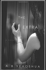 THE EXTRA by A.B. Yehoshua