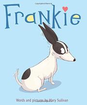 FRANKIE by Mary Sullivan