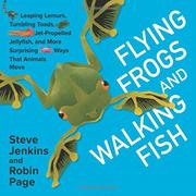 FLYING FROGS AND WALKING FISH by Steve Jenkins