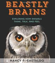 BEASTLY BRAINS by Nancy F. Castaldo