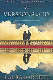 THE VERSIONS OF US by Laura Barnett
